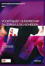 Voortgezet ouderschap en zorgvuldig scheiden / 2013 - C.A.R.M. van Leuven (ISBN 9789012386456)