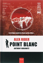 Alex Rider / 002 Point Blanc - Anthony Horowitz (ISBN 9789050164900)
