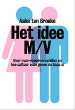 Het idee M/V - Asha ten Broeke (ISBN 9789490574048)