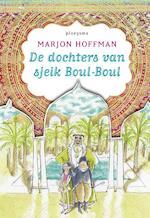 De dochters van sjeik Boul-Boul - Marjon Hoffman (ISBN 9789021675541)