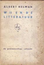Wij en de litteratuur - Albert Helman