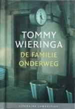 De familie onderweg - Tommy Wieringa