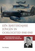 Een Amsterdamse jongen in oorlogstijd
