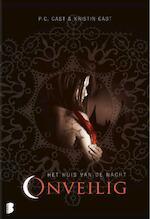Onveilig - Phyllis Christine Cast, Kristin Cast (ISBN 9789022561508)