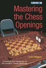 Mastering the Chess Openings - John Watson (ISBN 9781904600602)