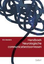 Handboek Neurologische communicatiestoornissen - Eric Manders (ISBN 9789044134544)