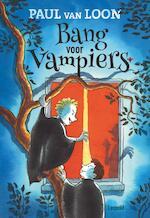 Bang voor vampiers - Paul van Loon