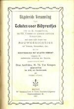 Uitgebreide verzameling van teksten voor bidprentjes uit de H. Schriftuur, de HH. Vaders en andere gewijde schrijvers, met eene rijke keuze van rouwgedichtjes uit Vondel, Schaepman, enz., en van schietgebeden met aflaten verrijkt volgens de authentieke ve
