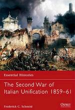 The Second War of Italian Unification 1859 61 - Frederick C. Schneid (ISBN 9781849087872)