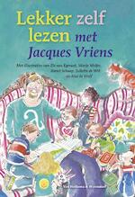 Lekker zelf lezen met Jacques Vriens - Jacques Vriens (ISBN 9789047506034)