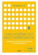 Van hygiëne tot infectiepreventie