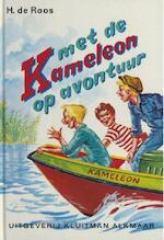 Met de Kameleon op avontuur - H. de Roos (ISBN 9789020642315)