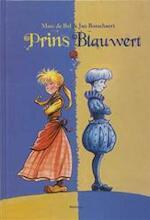 Prins Blauwert - M. de Bel; Jan Bosschaert (ISBN 9789022319369)