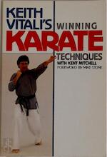 Keith Vitali's winning karate techniques - Keith Vitali, Kent Mitchell (ISBN 9780809254927)
