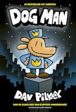 Dog Man - Dav Pilkey (ISBN 9789492899248)