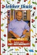 Lekker thuis - Piet Huysentruyt (ISBN 9789002207204)