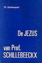 De Jezus van prof. Schillebeeckx