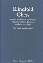 Blindfold Chess - Eliot Hearst, John Knott (ISBN 9780786452927)