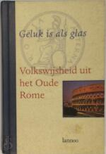 Geluk is als glas - Unknown (ISBN 9789020928402)
