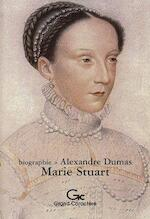 Marie Stuart 1587 - Alexandre Dumas (ISBN 9782744406737)
