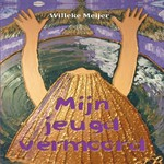Mijn jeugd vermoord - Willeke Meijer (ISBN 9789463455312)