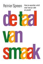 De taal van smaak - Reinier Spreen (ISBN 9789082591415)