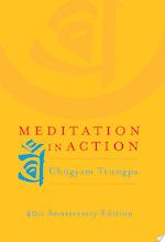 Meditation in Action - Chogyam Trungpa (ISBN 9780834821262)