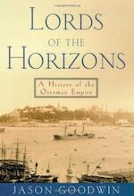 Lords of the horizons - Jason Goodwin (ISBN 9780805040814)