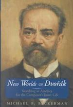 New Worlds of Dvorak - Michael Beckerman (ISBN 9780393047066)