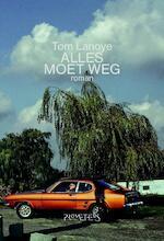 Alles moet weg - Tom Lanoye (ISBN 9789044623888)