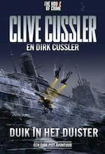 Duik in het duister - Clive Cussler, Dirk Cussler (ISBN 9789044342116)