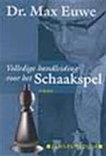 Volledige handleiding voor het schaakspel - M. Euwe (ISBN 9789043901901)