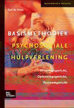 Basismethodiek psychosociale hulpverlening - Sjef de Vries (ISBN 9789031379415)