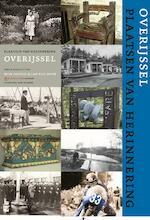 Overijssel, plaatsen van herinnering - Wim Coster (ISBN 9789035133808)