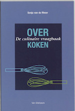 Over Koken: De culinaire vraagbaak