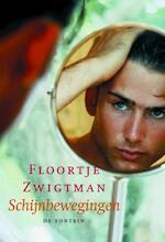 Schijnbewegingen - Floortje Zwigtman (ISBN 9789026131035)