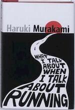 What I talk about when I talk about running - Haruki Murakami (ISBN 9781846552205)