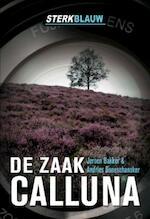 Sterk Blauw - Andries Boneschansker, Andries Boneschansker, Jeroen Francois Bakker, Jeroen Bakker (ISBN 9789490045036)