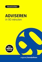 Adviseren in 90 minuten - Edward de Boer (ISBN 9789024402243)
