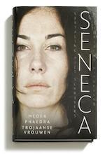 Medea; Phaedra; Trojaanse vrouwen - Seneca (ISBN 9789065540126)