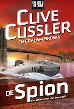 De spion - Clive Cussler, Justin Scott (ISBN 9789044342079)