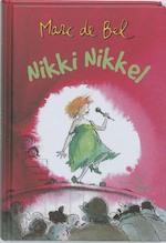 Nikki Nikkel - Marc de Bel (ISBN 9789077060254)