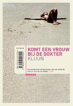 Komt een vrouw bij de dokter - Kluun (ISBN 9789057596506)