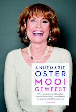Mooi geweest - Annemarie Oster (ISBN 9789057596537)