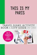 This is my Paris - Petra de Hamer (ISBN 9789063693947)
