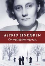 Oorlogsdagboek - Astrid Lindgren (ISBN 9789021675022)