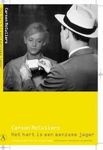 Het hart is een eenzame jager - Carson Maccullers (ISBN 9789025334185)