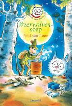 Weerwolvensoep - Paul van Loon