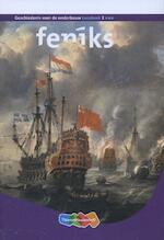 Feniks 2 vwo leesboek - Cor van der Heijden, Idzard van Manen, Anjo Roos, Frouke Schrijver, Frank Tang, Jos Venner, Joseph Godefridus Cornelis Venner (ISBN 9789006466119)