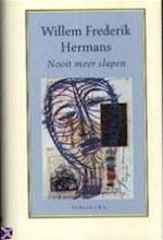 Nooit meer slapen - Willem Frederik Hermans (ISBN 9789023439196)